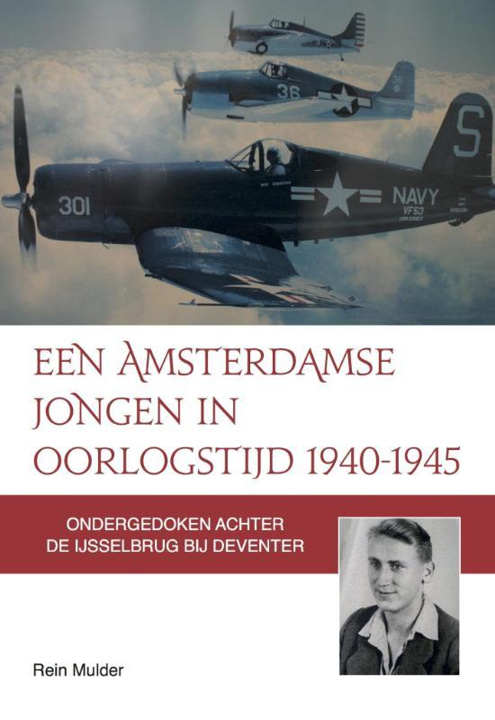 Cover Een Amsterdamse jongen in oorlogstijd 1940-1945