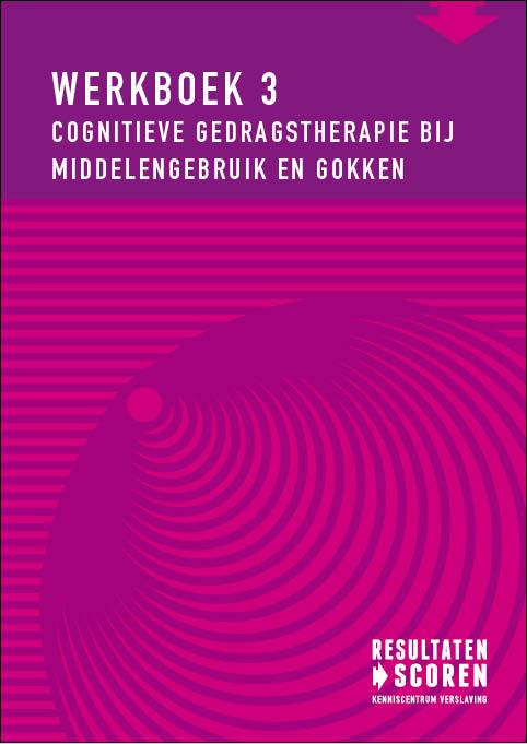 Cover Cognitieve gedragstherapie bij middelengebruik en gokken