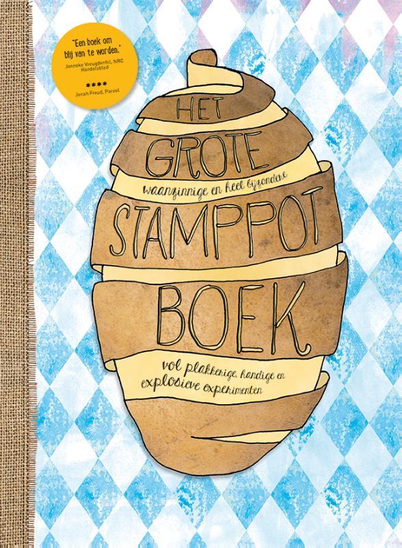 Cover Het grote, waanzinnige en heel bijzondere stamppotboek vol plakkerige, handige en explosieve experimenten