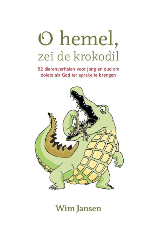 Cover Oh hemel, zei de krokodil