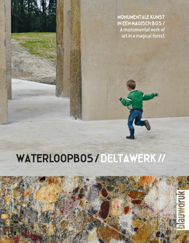 Cover Waterloopbos / Deltawork //