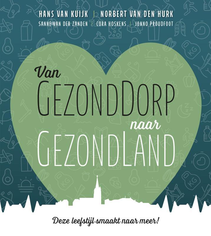 Cover Van GezondDorp naar GezondLand