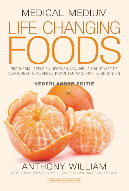 Cover Medical Medium Life Changing Foods - Ned. editie