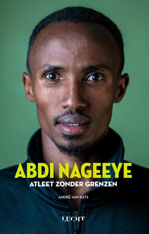 Cover Abdi Nageeye Atleet zonder grenzen