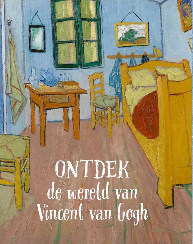 Cover Ontdek de wereld van Vincent van Gogh