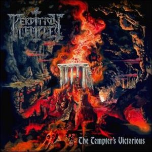"PERDITION TEMPLE is working on their coming album ""The Tempter's Victorious"""