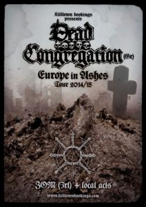 Europe In Ashes 2014/2015 featuring DEAD CONGREGATION and ZOM