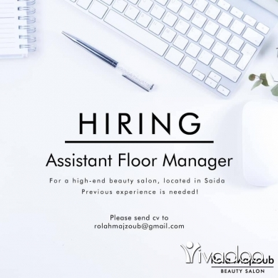 Personal Assistant in Saida - Assistant floor manager is needed with previous experience
