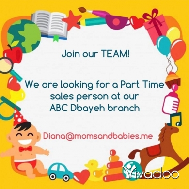 General Sales in Dbayeh - Moms and babies needs a Sales Person (Part Time) for ABC Dbayeh Branch