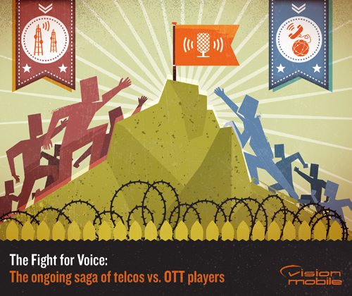 VisionMobile - Telcos vs. OTTs - The Fight for Voice