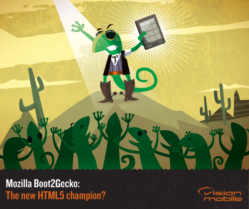 VisionMobile: Mozilla Boot2Gecko: The new HTML5 champion?