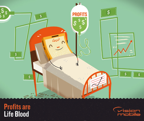 VisionMobile - Profits are life blood