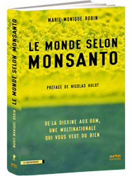 Le Monde selon Monsanto