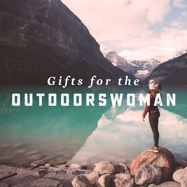 Gifts for the Outdoorswoman