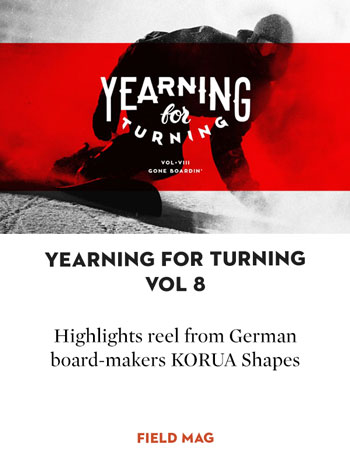 Yearning For Turning Vol. 8 - Gone Boardin'