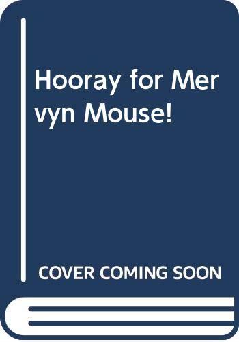 Hooray for Mervyn Mouse!, Creche, Sylvia, Good Condition Book, ISBN 0416248705