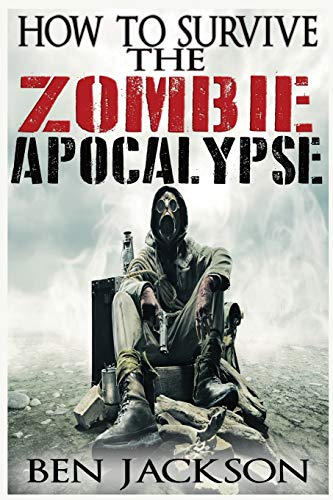 How To Survive The Zombie Apocalypse, Very Good Condition Book, Hobbs, Christina