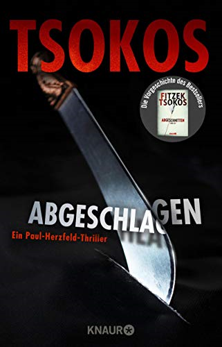 Abgeschlagen: True-Crime-Thriller, Very Good Condition Book, Tsokos, Michael, IS