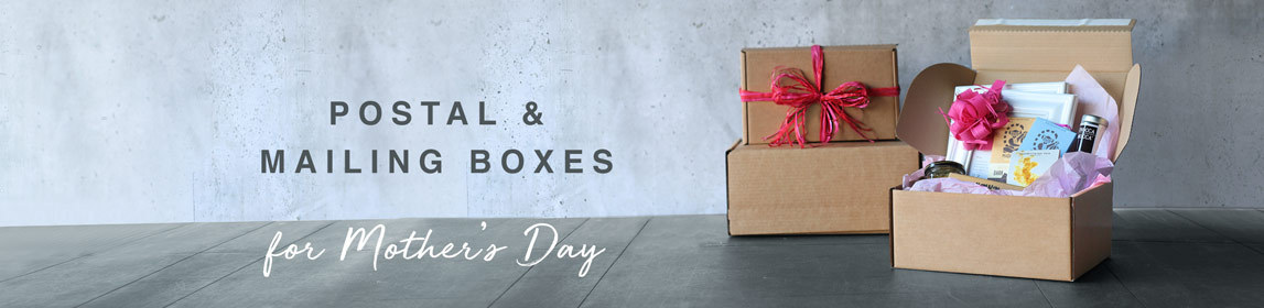 Postal & Mailing Boxes For Mothers Day 2019