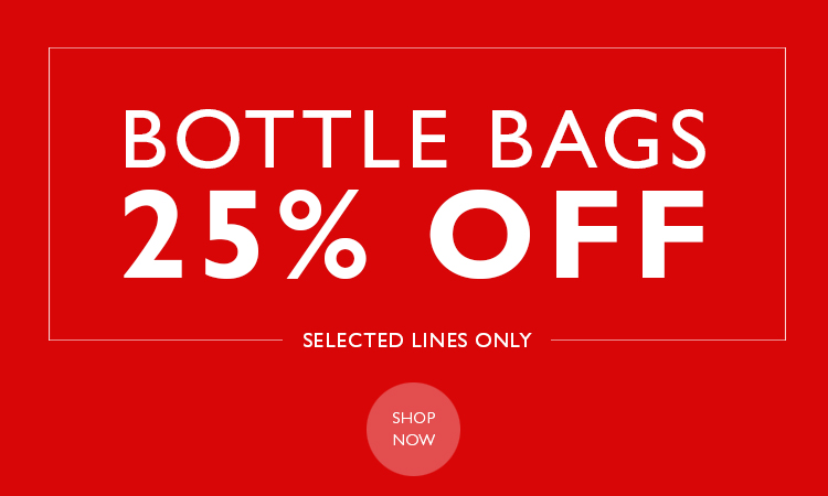 25% OFF SELECTED BOTTLE GIFT BAGS