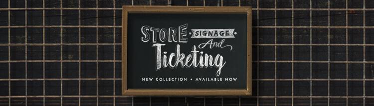 Store Signage & Ticketing