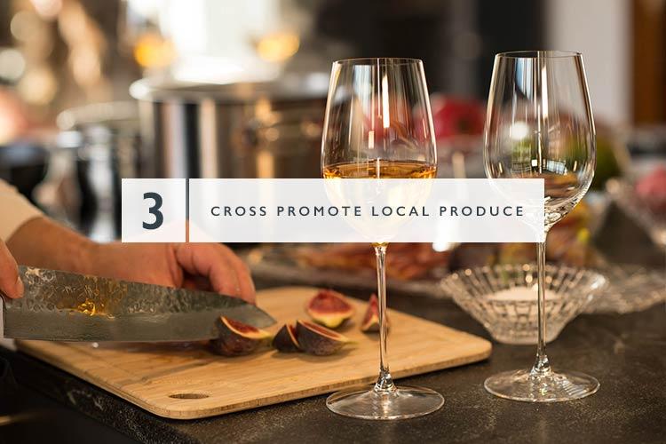 Cross promote local produce