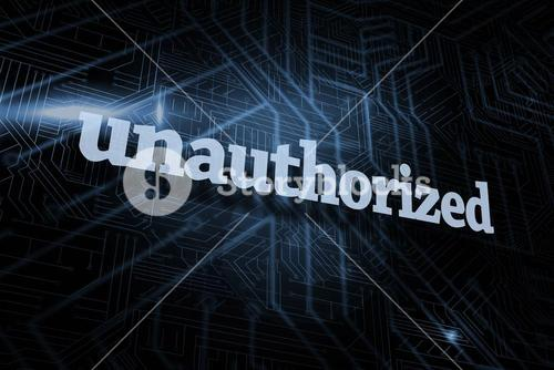 Unauthorized against futuristic black and blue background