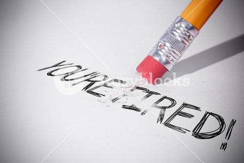 Pencil erasing the words youre fired