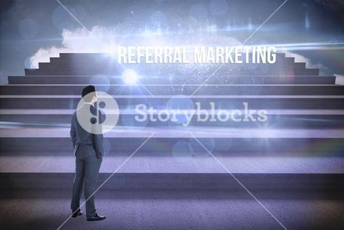Referral marketing against steps against blue sky