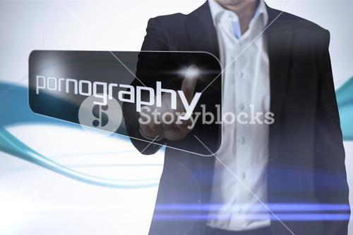 Businessman pointing to word pornography