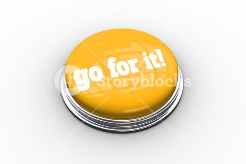 Go for it on shiny yellow push button