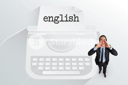 The word english and shouting businessman