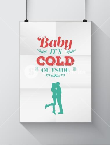 Baby its cold outside christmas vector