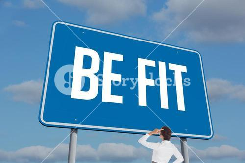 Be fit sign against sky