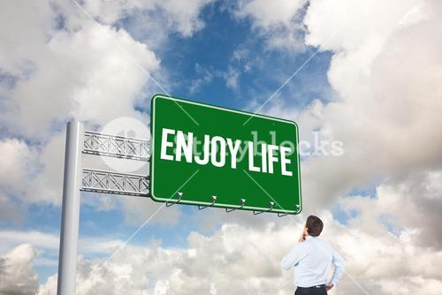 Enjoy life against blue sky with white clouds