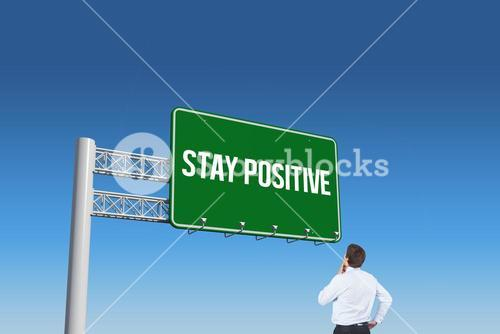 Stay positive against blue sky