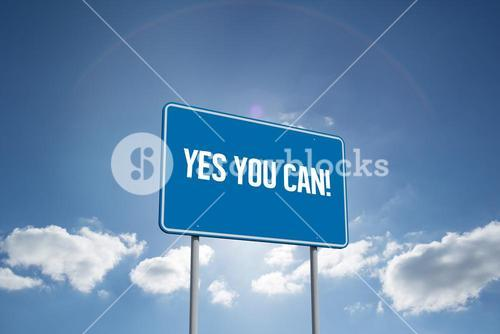 Yes you can! against cloudy sky with sunshine