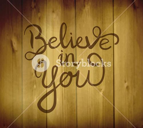 Believe in yourself message vector