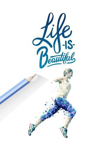 Life is beautiful vector