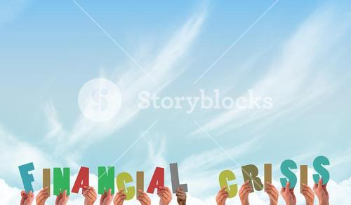 Composite image of hands holding up financial crisis