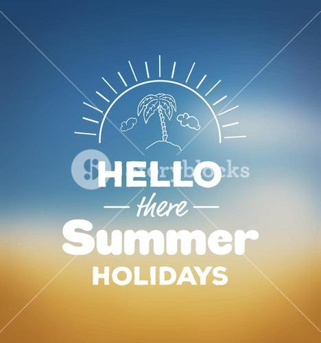 Hello there summer holidays vector