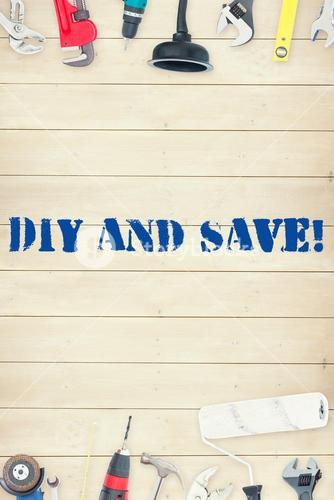 Diy and save! against tools on wooden background