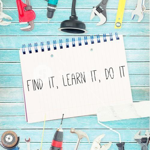 Find it, learn it, do it against tools and notepad on wooden background