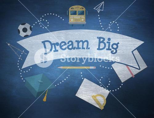 Dream big against blue chalkboard