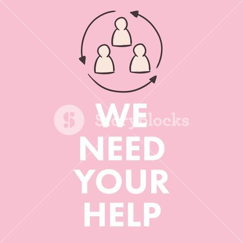 Composite image of we need your help