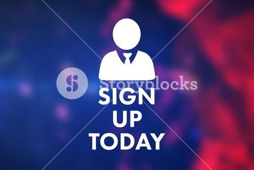 Composite image of sign up today