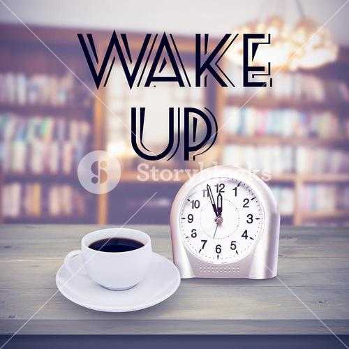Composite image of wake up