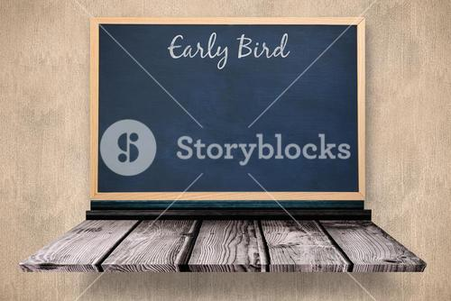 Composite image of early bird message