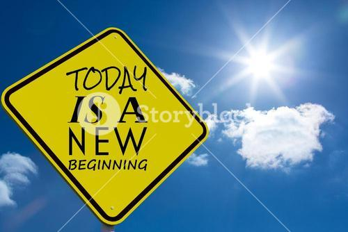 Composite image of today is a new beginning message on a sign