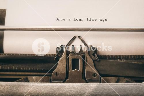 Composite image of once a long time ago message on a white background